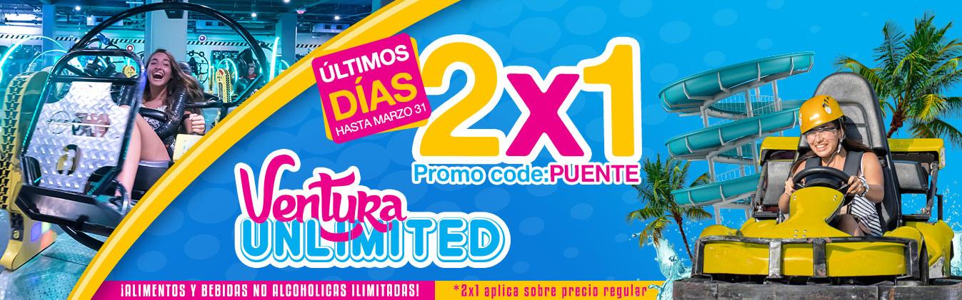 Ultimos dias promocion 2x1 Ventura unlimited. Hasta el 31 de Marzo